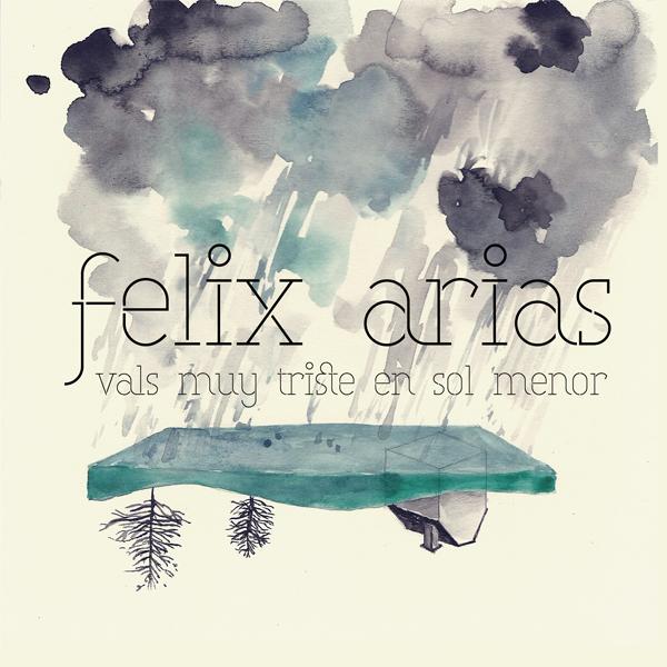 """Diseño de carátula """"Vals muy triste en sol menor"""" último trabajo de Félix Arias"""
